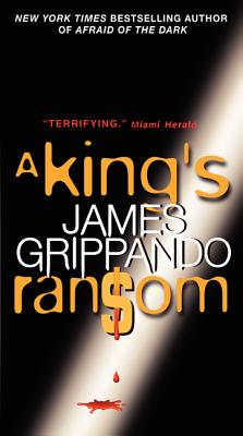 A King's Ransom By Grippando, James