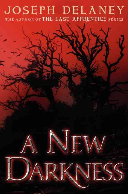 A New Darkness By Delaney, Joseph