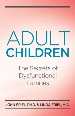Adult Children By Friel, John C./ Friel, Linda D.